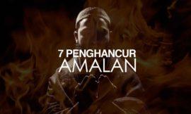 7 Penghancur Amalan