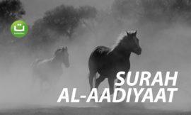 Tadabbur Surah Al-Aadiyaat