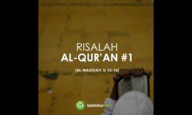 Risalah Al-Quran Surah Al-Maidah ayat 15-16