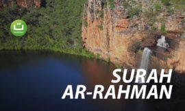 Surah Ar-Rahman Terjemahan – Misyari Rasyid Al-Afasy