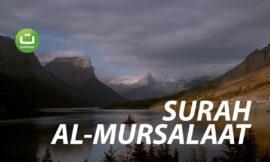Surah Al-Mursalaat Full Terjemah – Saad Al Qureshi