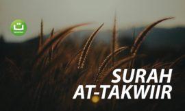 Surah At-Takwiir Full Terjemah – Mansur As-Salimi