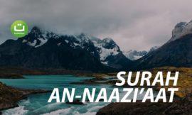 Tadabbur Surah An-Naazi'aat – Abu Usamah Syamsul Hadi