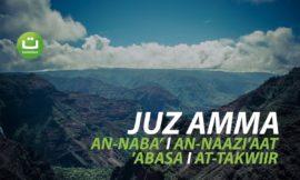 Juz Amma: An-naba' An-Naazi'aat 'Abasa At-Takwiir – Hazza al-Balushi