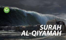 Surah Al-Qiyamah Full Terjemah – Mohammed Al Naqeeb