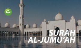 Surah Al-Jumu'ah Full Terjemah – Abdul Rahman Al Ossi