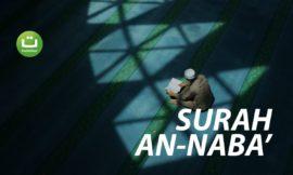 Surah An-Naba' Full Terjemah – Hanan Attaki