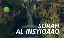 Surah Al-Insyiqaaq Merdu dan Menyejukkan Hati Terjemahan – Abu Usamah Syamsul Hadi