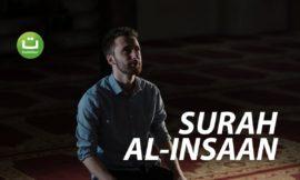 Surah Al-Insaan Merdu dan Menyejukkan Hati Terjemahan – Abdul Rahman Al Ossi