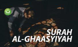 Surah Al-Ghaasyiyah (Yang penuh kepanikan) – Muzammil Hasballah