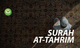 Surah At-Tahrim (Mengharamkan yang halal) – Abdul Rahman Al Ossi