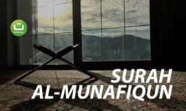 Surah Al-Munafiqun (Orang-orang munafik) – Nasser Al Qatami