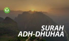 Surah Adh-Dhuhaa (Waktu Dhuha) – Abu Usamah Syamsul Hadi