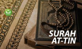 Surah At-Tin (Buah Tin) – Abu Usamah Syamsul Hadi