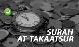 Surah At-Takaatsur سورة التكاثر – Abu Usamah Syamsul Hadi