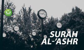 Surah Al-'Ashr سورة العصر – Abu Usamah Syamsul Hadi