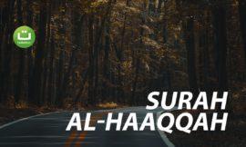 Surah Al-Haaqqah سورة الحاقة – Abu Usamah Syamsul Hadi