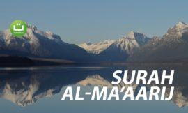 Surah Al-Ma'aarij سورة المعارج – Abu Usamah Syamsul Hadi