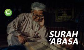 Tadabbur Surah 'Abasa – Ahmad al-Nufais