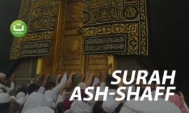 Beautiful Quran Recitation Surah Ash-Shaff – سورة الصف