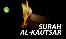 Surah Al-Kautsar سورة الكوثر – Abu Usamah Syamsul Hadi