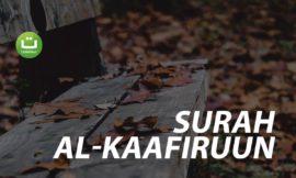 Surah Al-Kaafiruun سورة الكافرون – Abu Usamah Syamsul Hadi