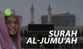 Surah Al-Jumu'ah – Ahmad Isrofiel Mardlatillah
