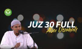 AL-QUR'AN JUZ 30 – Abu Usamah Syamsul Hadi