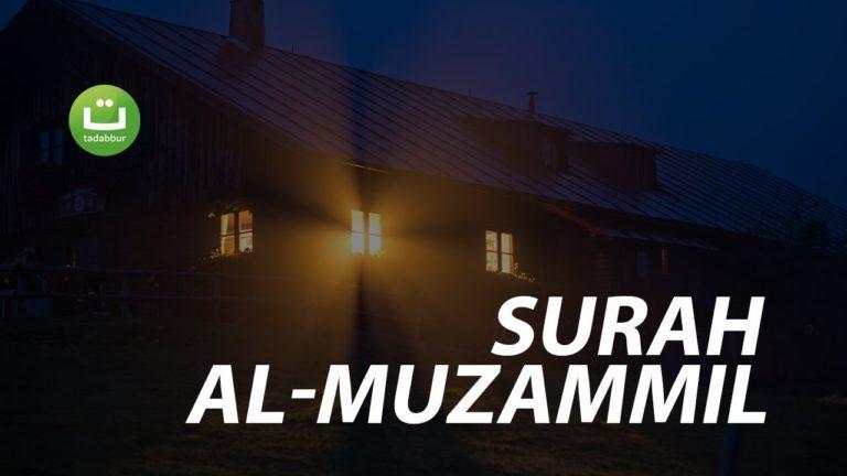 Surah Al-Muzammil – Abu Usamah Syamsul Hadi