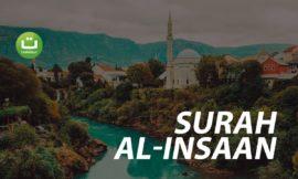 Surah Al-Insaan – Abu Usamah Syamsul Hadi