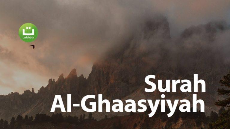 Surah Al-Ghaasyiyah – Ahmad Saud