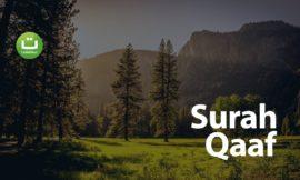 Yuk Tadabbur Surah Qaaf ayat 16-35