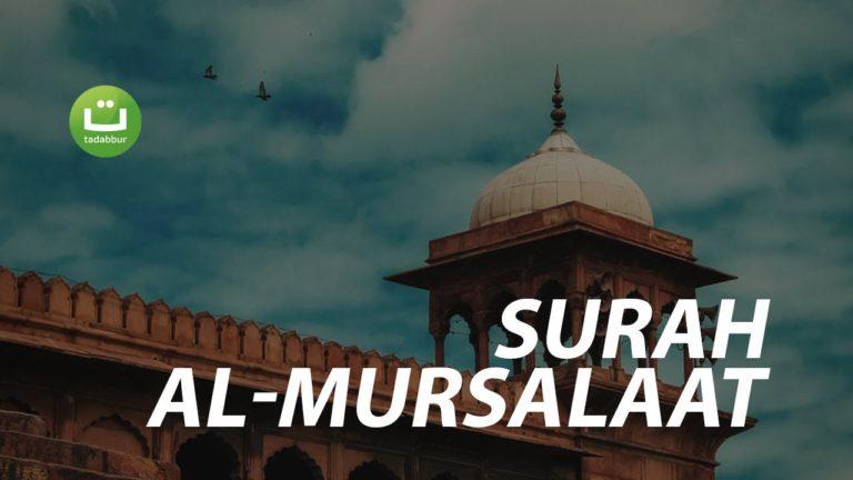 Surah Al-Mursalaat – Abu Usamah Syamsul Hadi
