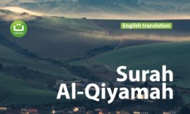 Surah Al-Qiyamah English translation Calming Recitation Quran