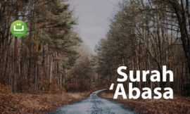 Tadabbur Surah 'Abasa Merdu – Hani Ar-Rifa'i
