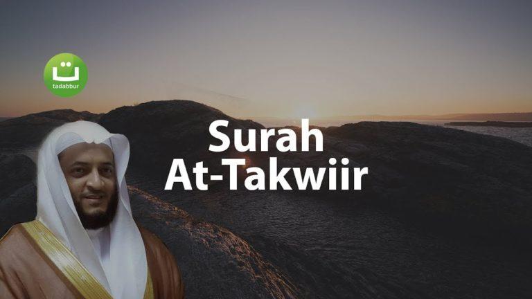 Tadabbur Surah At-Takwiir – Hani Ar-Rifa'i