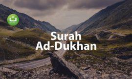 Tadabbur Surah Ad-Dukhan – Hani Ar-Rifa'i