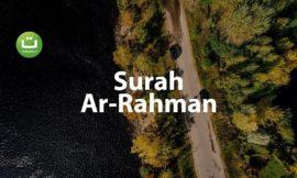 Tadabbur Surah Ar Rahman – Mansur Al Salimi