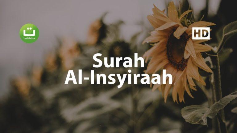 Surah Al Insyiraah Merdu – Salah Mussaly ᴴᴰ