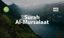 Surah Al Mursalaat Merdu – Salah Mussaly ᴴᴰ