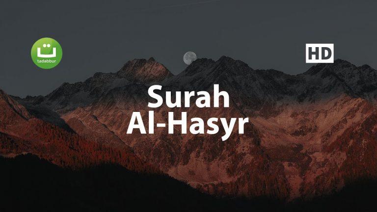 Tadabbur Surah Al Hasyr – Mishari Rasyid Al-Afasy ᴴᴰ