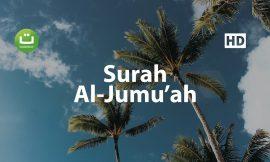 Tadabbur Surah Al Jumu'ah Merdu – Mishari Rasyid Al-Afasy ᴴᴰ