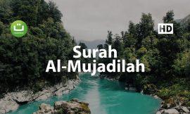 Tadabbur Surah Al Mujadilah – Mishari Rasyid Al-Afasy ᴴᴰ
