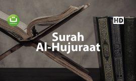 Tadabbur Surah Al-Hujuraat Merdu – Samir Al-Bashiri ᴴᴰ